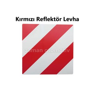 Kırmızı Reflektör Levha