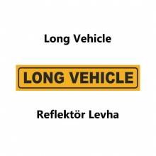 Long Vehicle Reflektör Levha