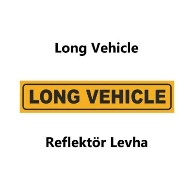 Long Vehicle Reflektör Levha