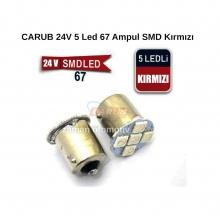 CARUB 24V 5 Led 67 Ampul SMD Kırmızı
