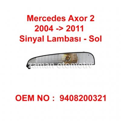 Mercedes Axor 2 Sinyal Lambası Demmon - Sol