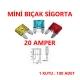 MİNİ BIÇAK SİGORTA 20 AMPER - 100 ADET