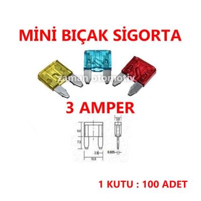 MİNİ BIÇAK SİGORTA 3 AMPER - 100 ADET