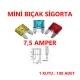 MİNİ BIÇAK SİGORTA 7,5 AMPER - 100 ADET