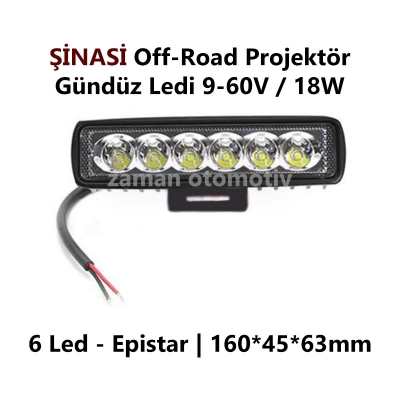 ŞİNASİ Off-Road Projektör 9-60V 18W 6 Ledli 16x4,5cm Metal
